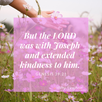 but the lord was with joseph and extended kindness to him.
